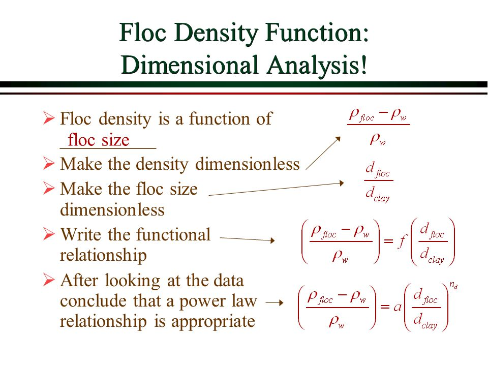 Floc Density Function: Dimensional Analysis!