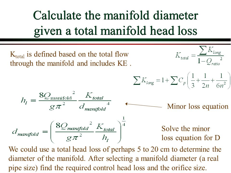 Calculate the manifold diameter given a total manifold head loss
