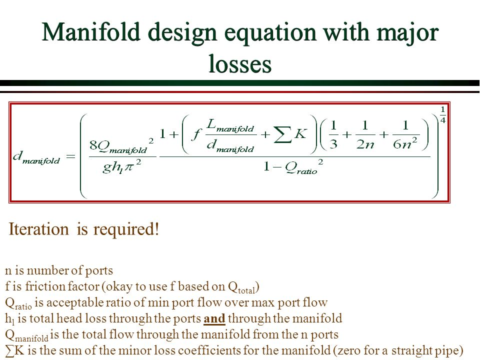 Manifold design equation with major losses