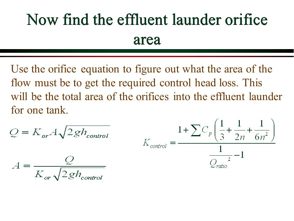 Now find the effluent launder orifice area