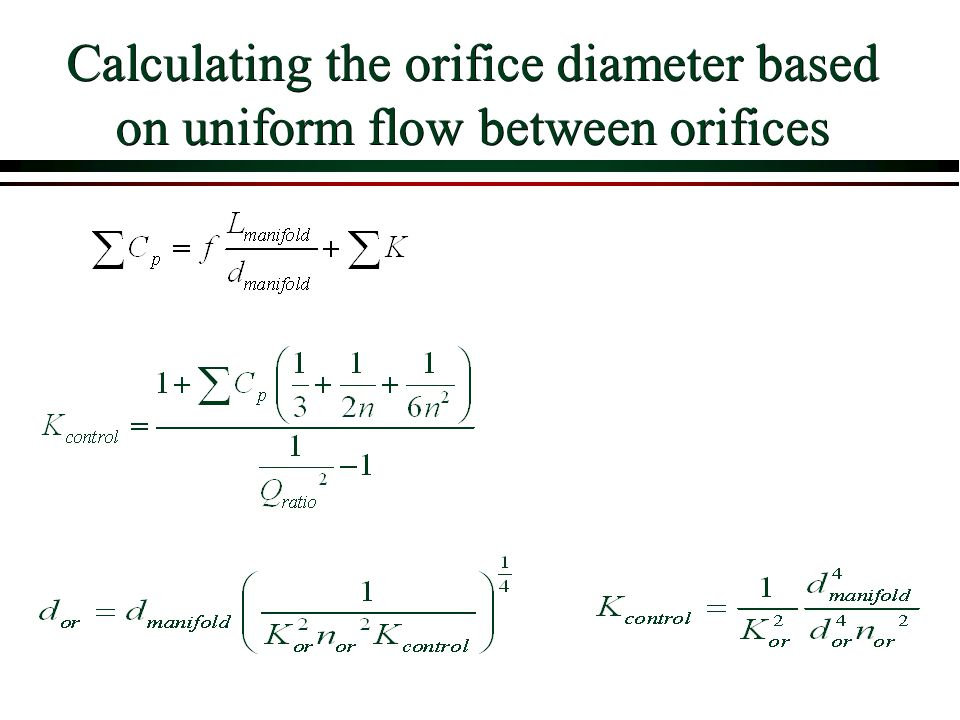 Calculating the orifice diameter based on uniform flow between orifices