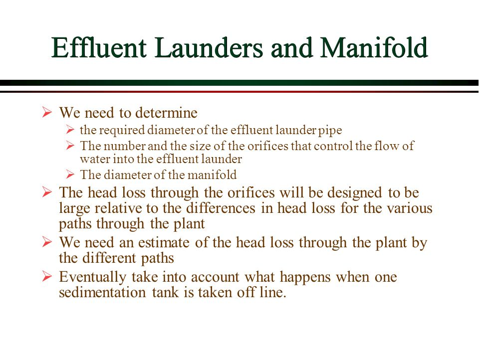 Effluent Launders and Manifold