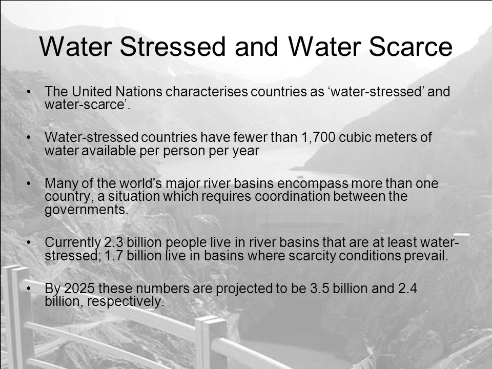 Water Stressed and Water Scarce