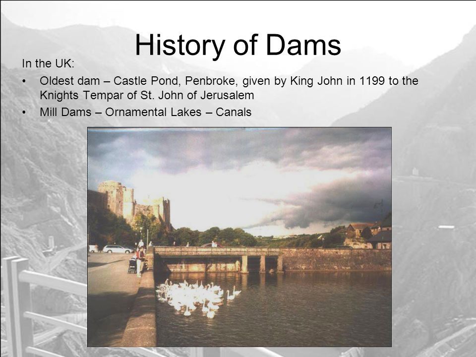 History of Dams In the UK: