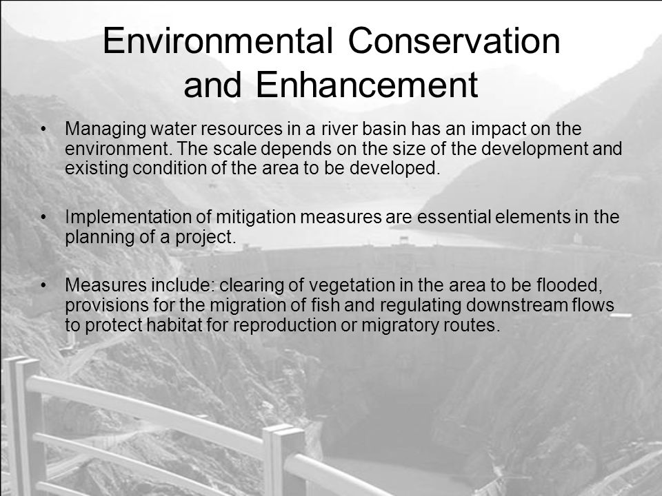Environmental Conservation and Enhancement