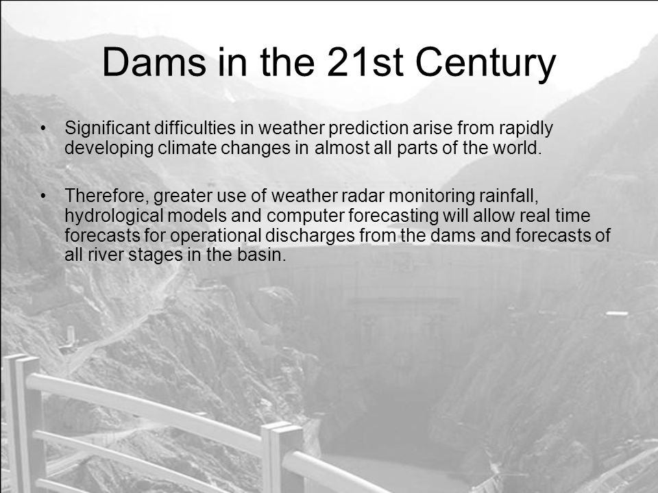 Dams in the 21st Century