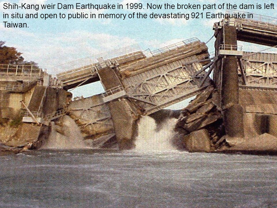 Shih-Kang weir Dam Earthquake in 1999