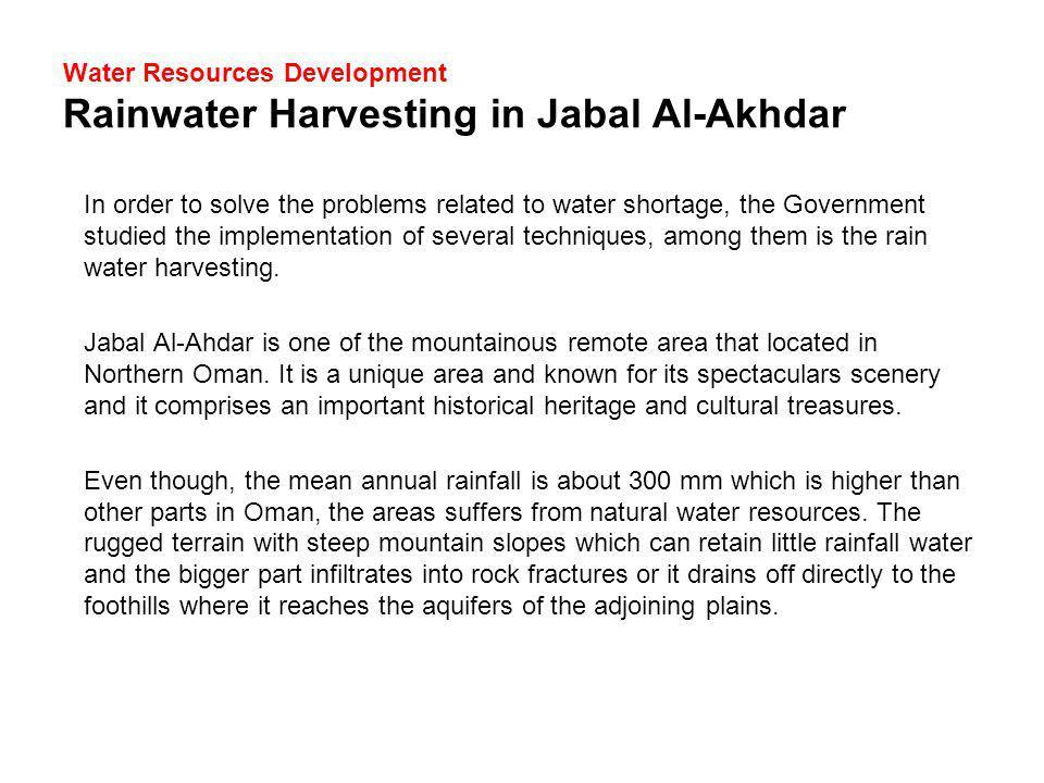 Water Resources Development Rainwater Harvesting in Jabal Al-Akhdar