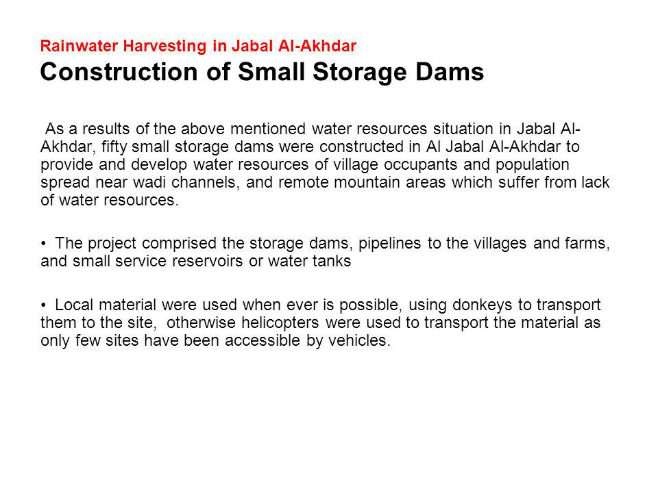 Rainwater Harvesting in Jabal Al-Akhdar Construction of Small Storage Dams