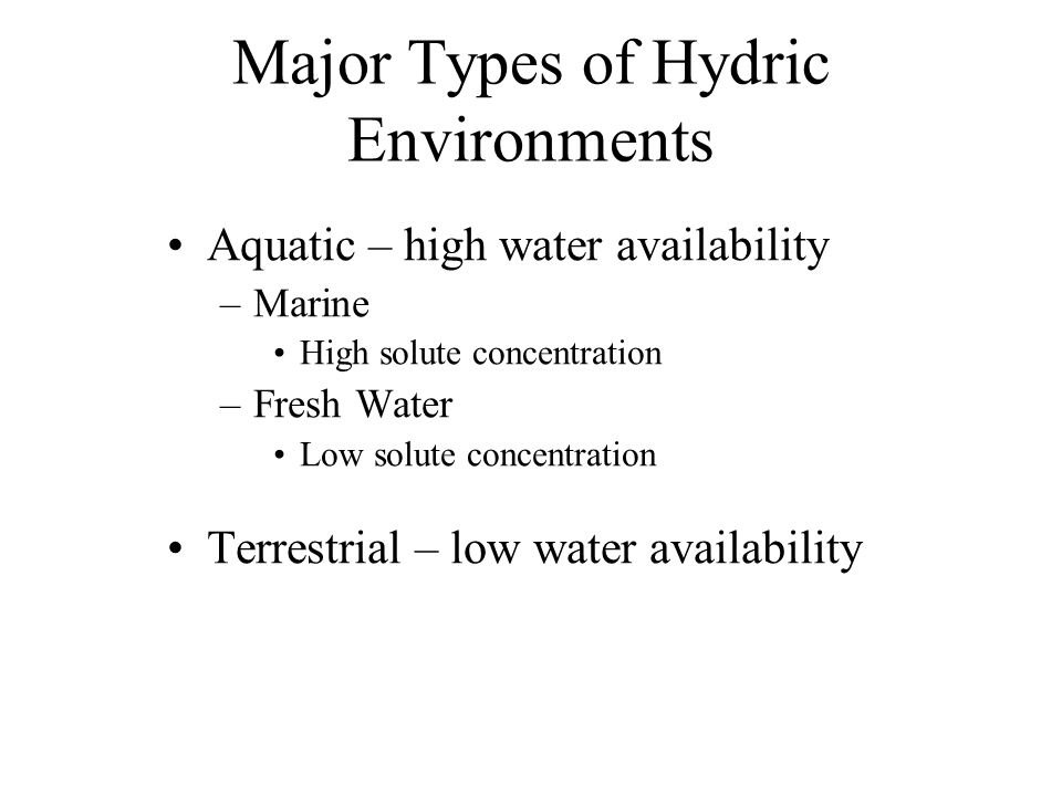 Major Types of Hydric Environments