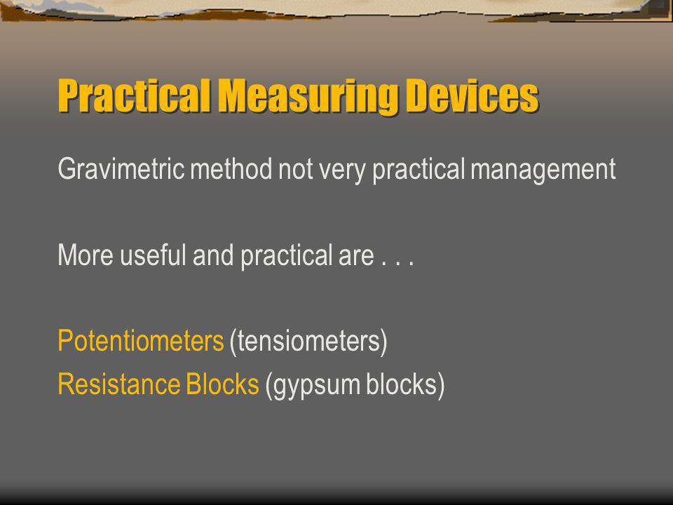 Practical Measuring Devices