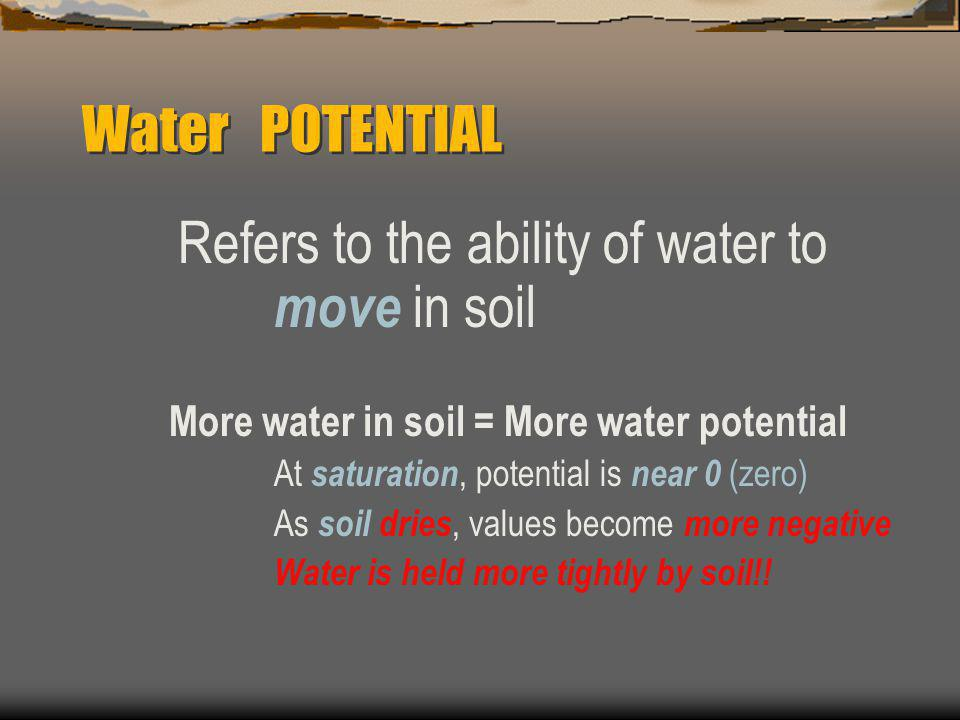 Refers to the ability of water to move in soil