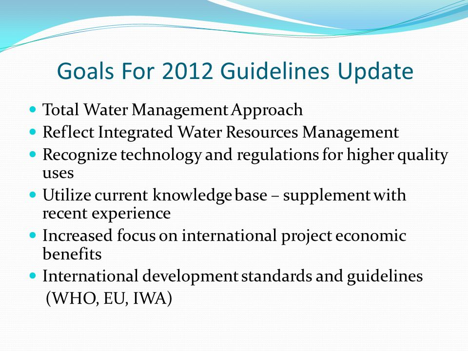 Goals For 2012 Guidelines Update