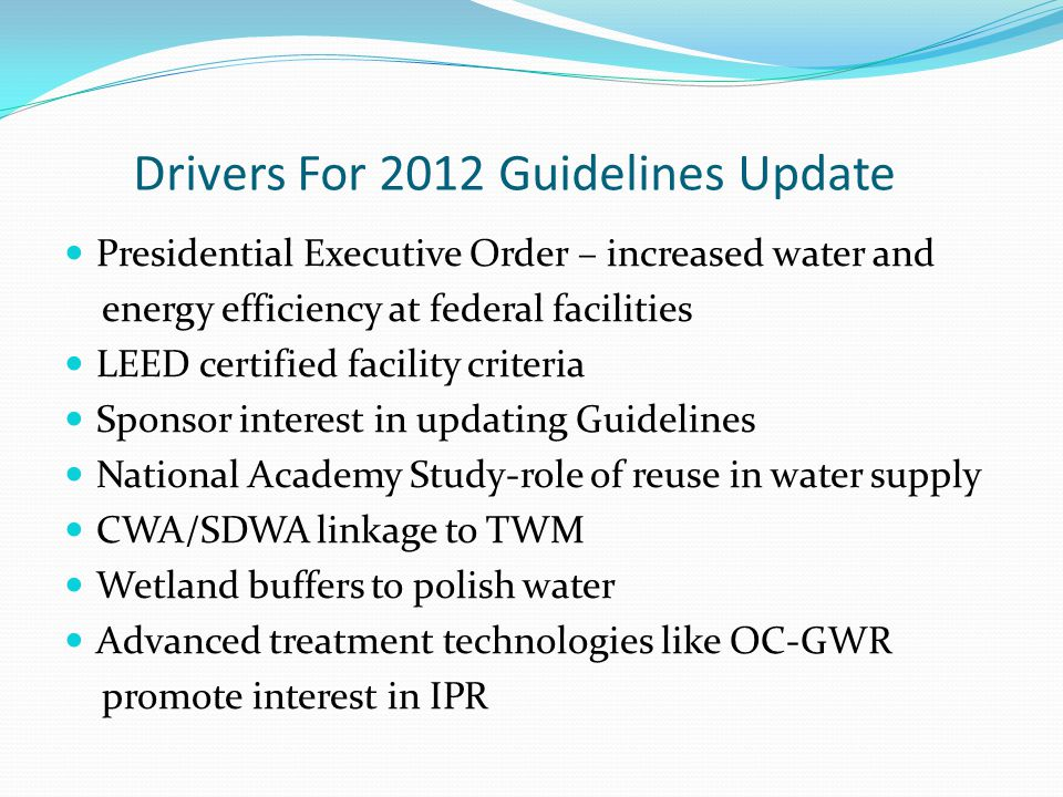Drivers For 2012 Guidelines Update