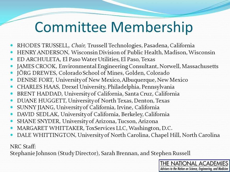 Committee Membership RHODES TRUSSELL, Chair, Trussell Technologies, Pasadena, California.