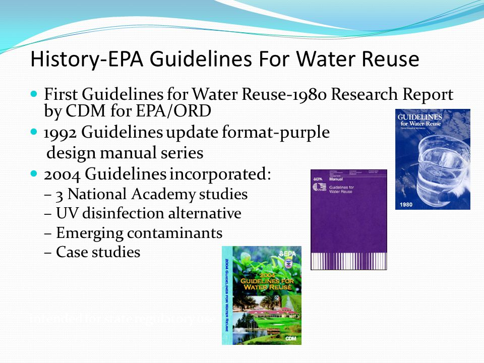 History-EPA Guidelines For Water Reuse