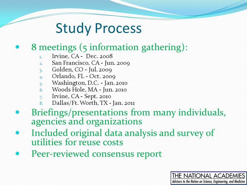 Study Process 8 meetings (5 information gathering):