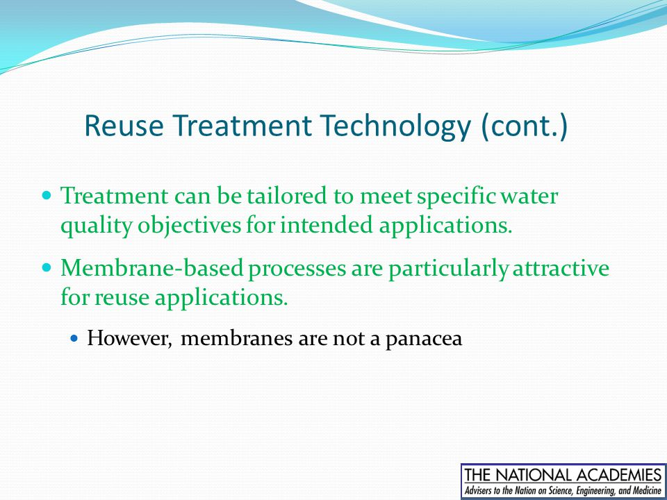 Reuse Treatment Technology (cont.)