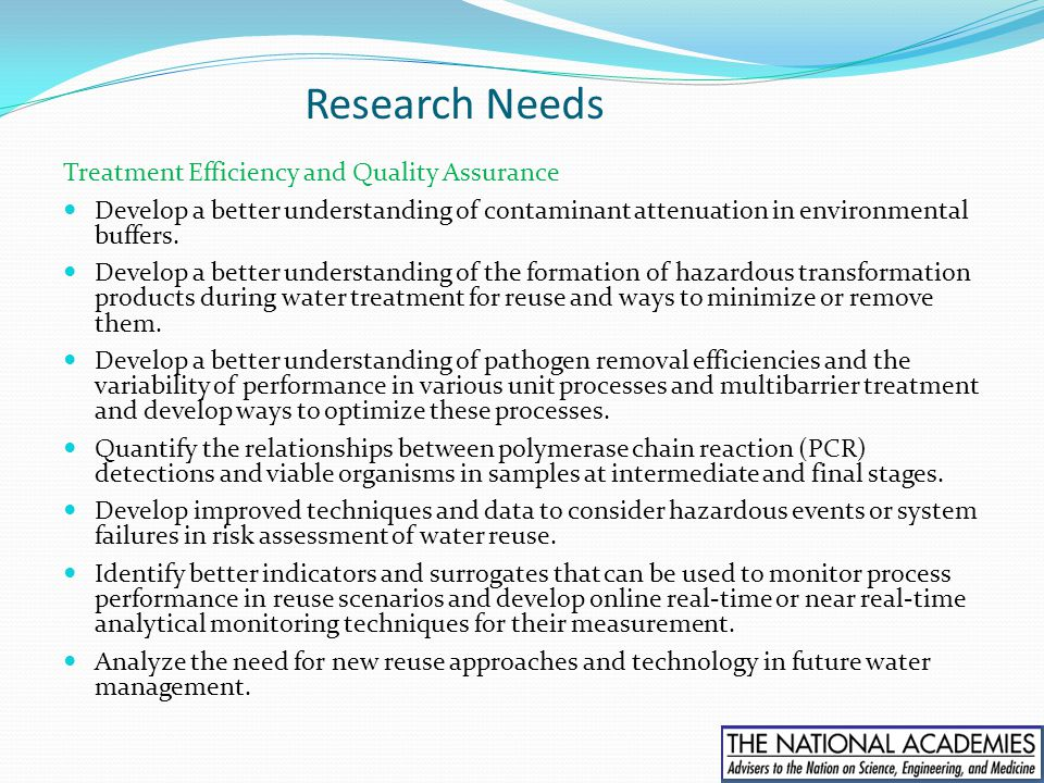 Research Needs Treatment Efficiency and Quality Assurance