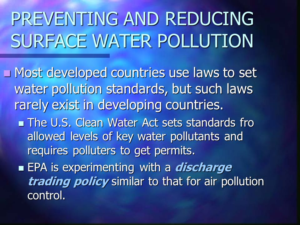 PREVENTING AND REDUCING SURFACE WATER POLLUTION