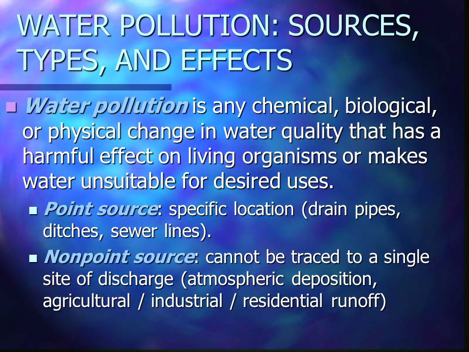WATER POLLUTION: SOURCES, TYPES, AND EFFECTS
