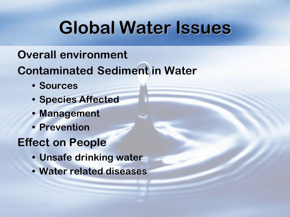 Global Water Issues Overall environment Contaminated Sediment in Water