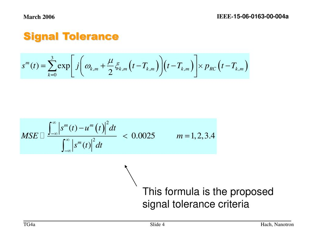This formula is the proposed signal tolerance criteria