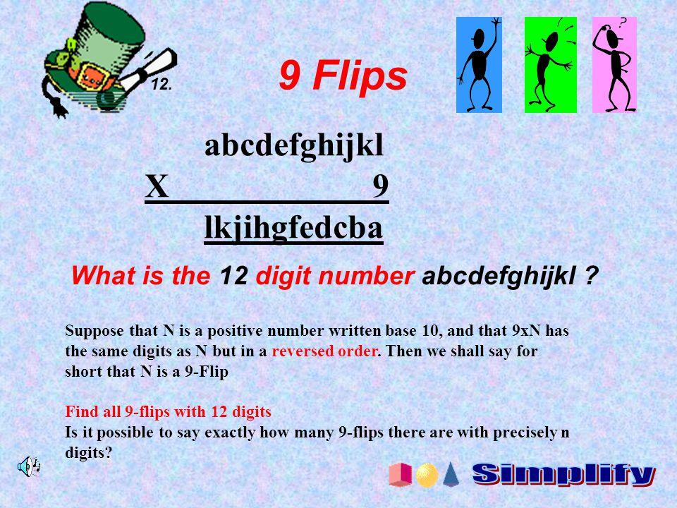 X 9 lkjihgfedcba Simplify abcdefghijkl