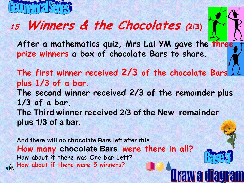 15. Winners & the Chocolates (2/3)