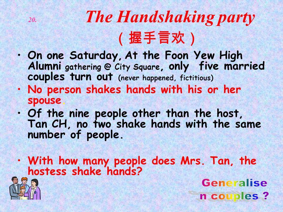 20. The Handshaking party (握手言欢)