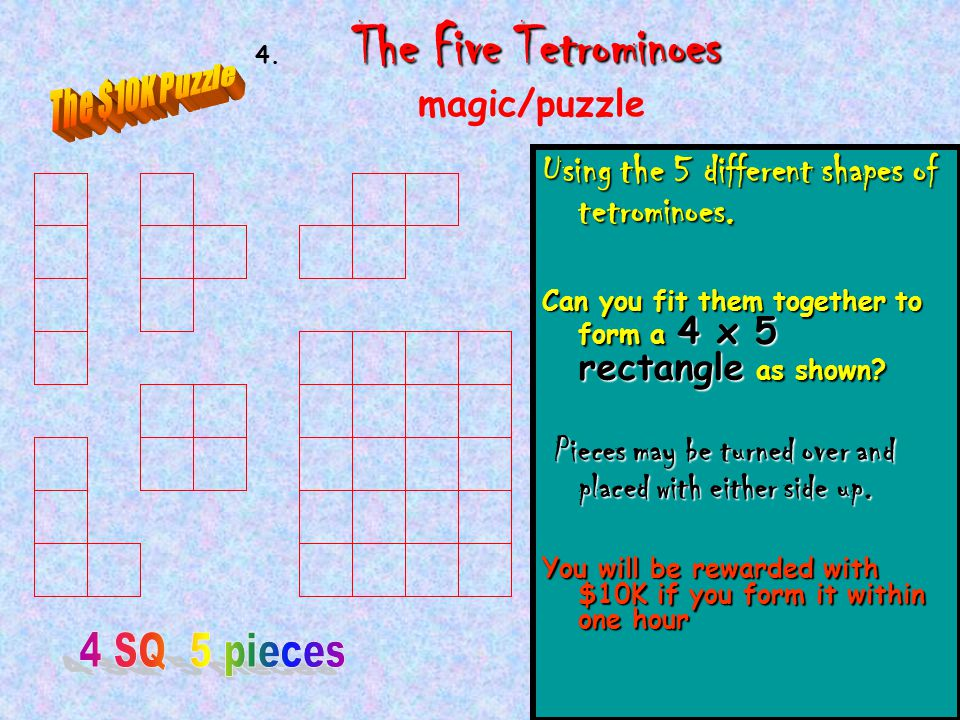 4. The Five Tetrominoes magic/puzzle