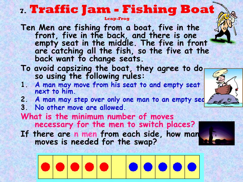 7. Traffic Jam - Fishing Boat Leap-Frog