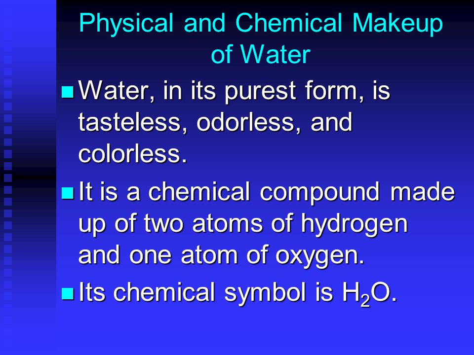 Physical and Chemical Makeup of Water