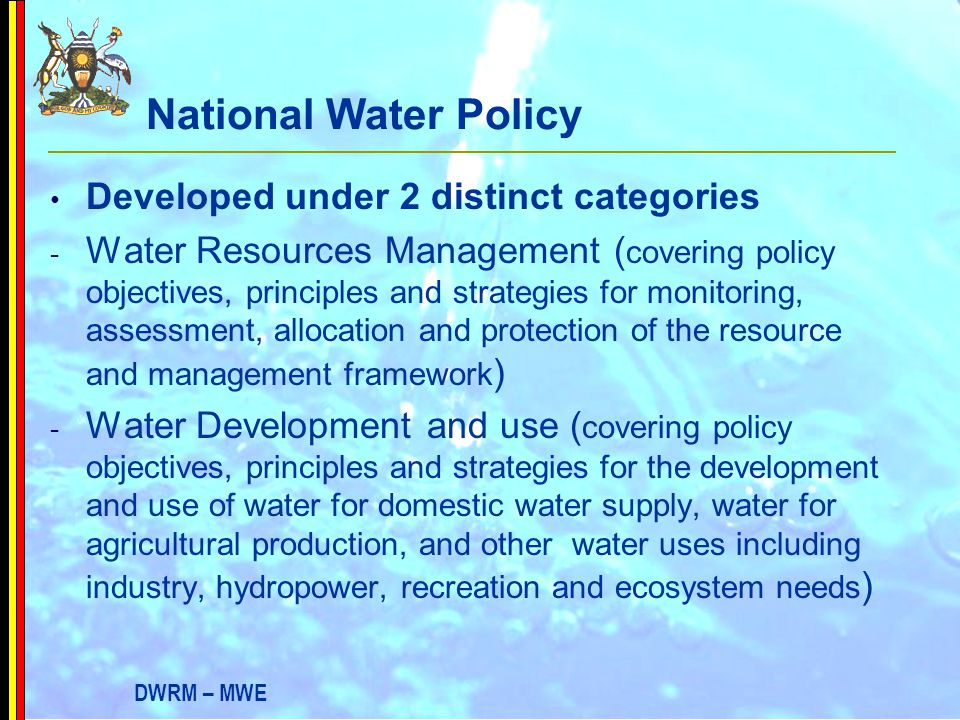 National Water Policy Developed under 2 distinct categories