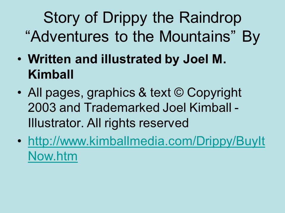 Story of Drippy the Raindrop Adventures to the Mountains By