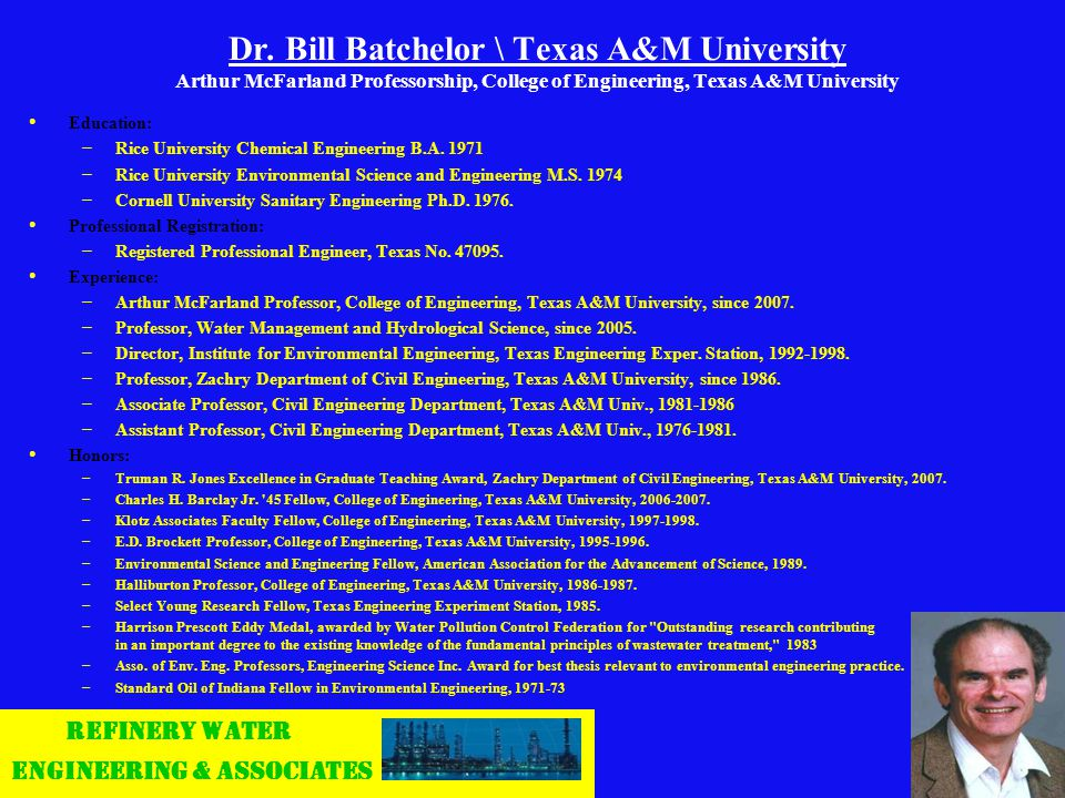 Dr. Bill Batchelor \ Texas A&M University Arthur McFarland Professorship, College of Engineering, Texas A&M University