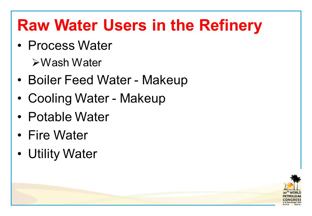 Raw Water Users in the Refinery