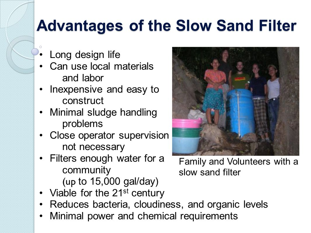 Advantages of the Slow Sand Filter