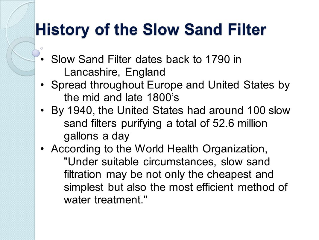 History of the Slow Sand Filter