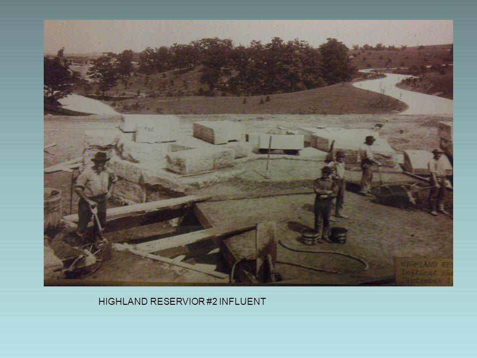 HIGHLAND RESERVIOR #2 INFLUENT