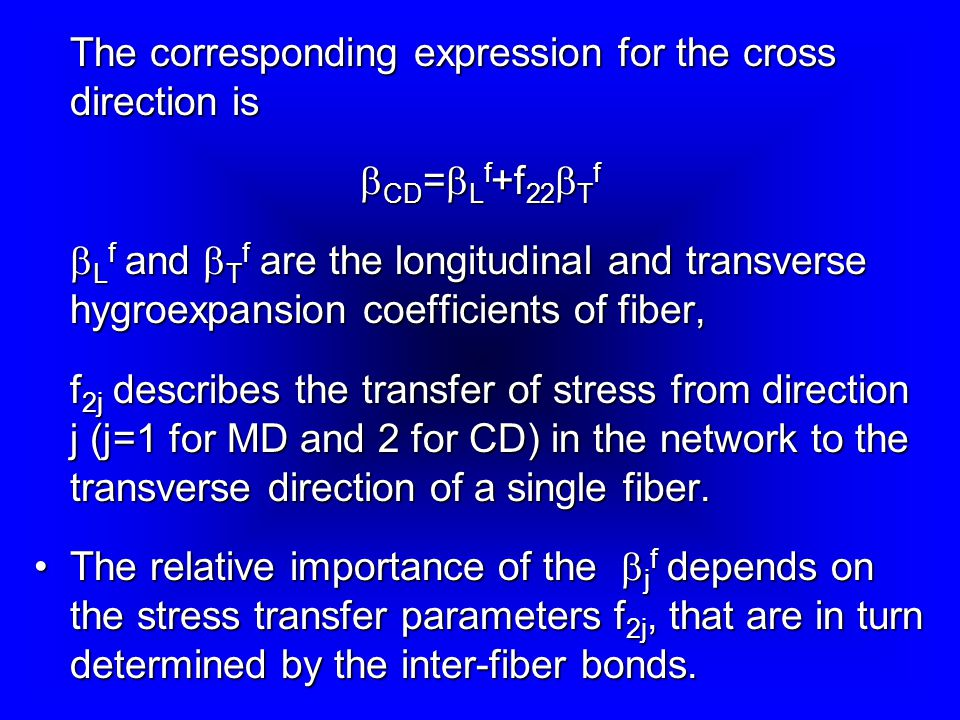 The corresponding expression for the cross direction is