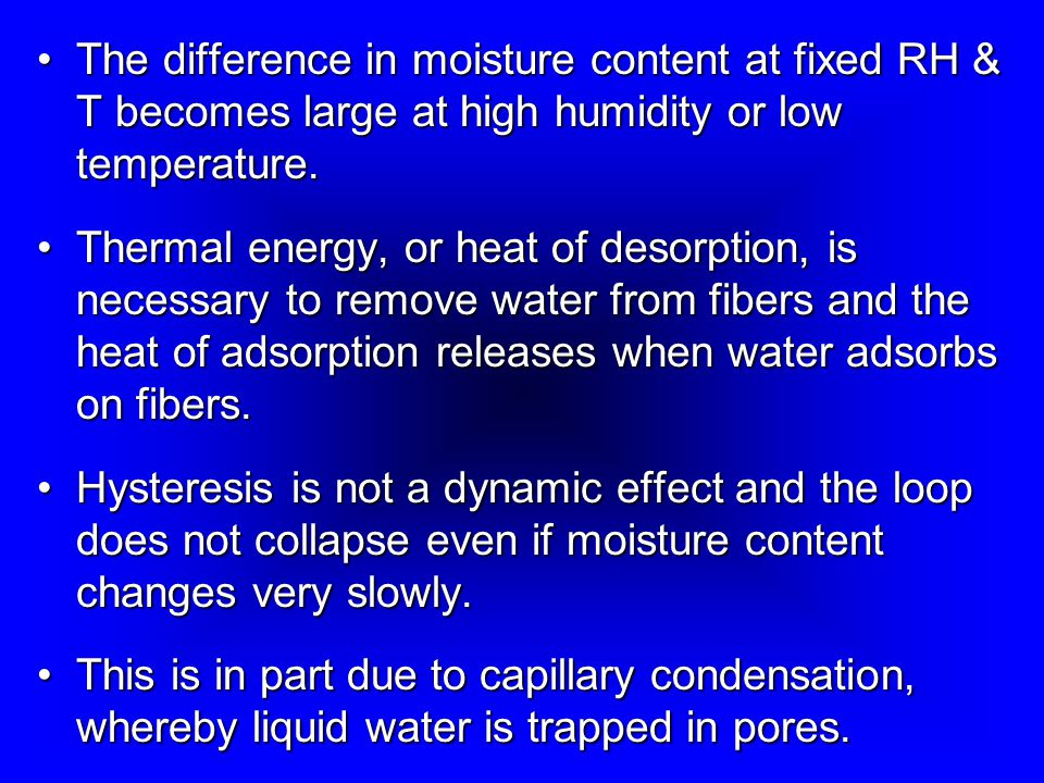 The difference in moisture content at fixed RH & T becomes large at high humidity or low temperature.