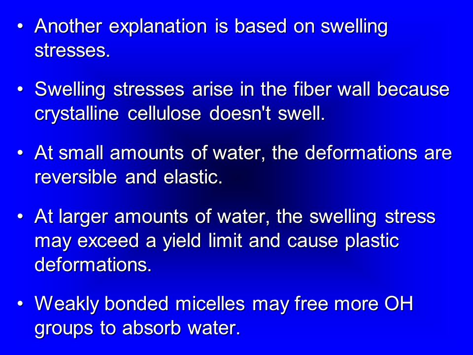 Another explanation is based on swelling stresses.