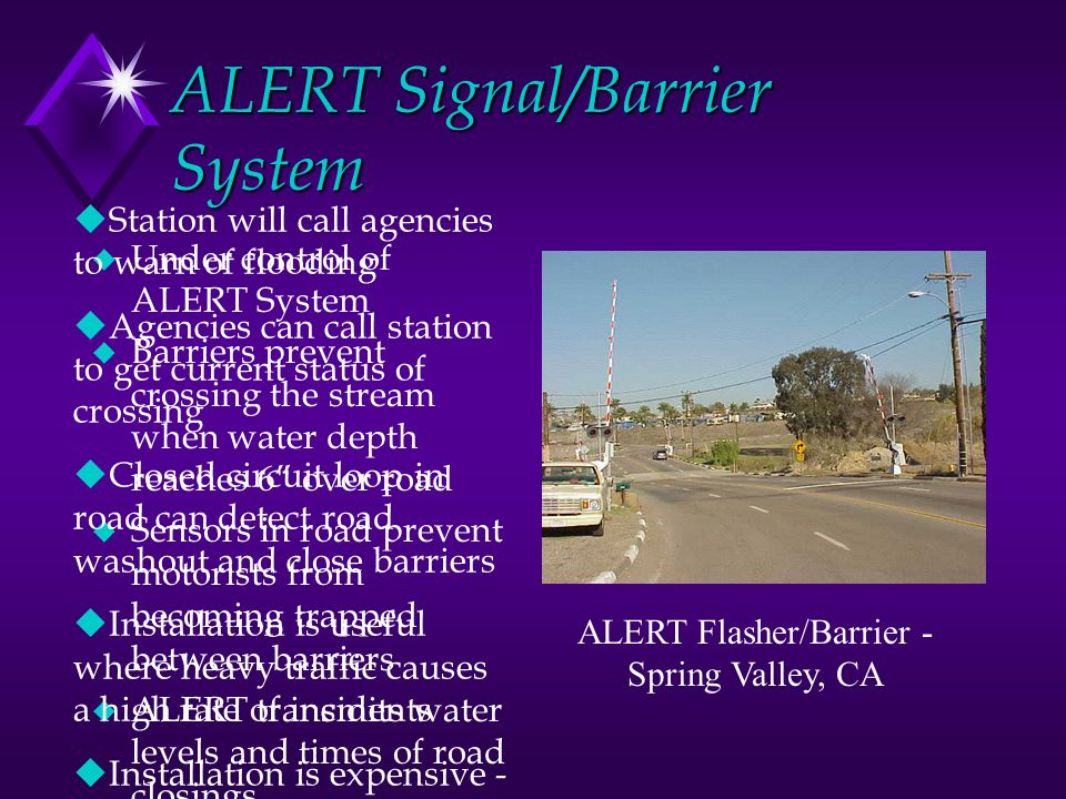ALERT Signal/Barrier System