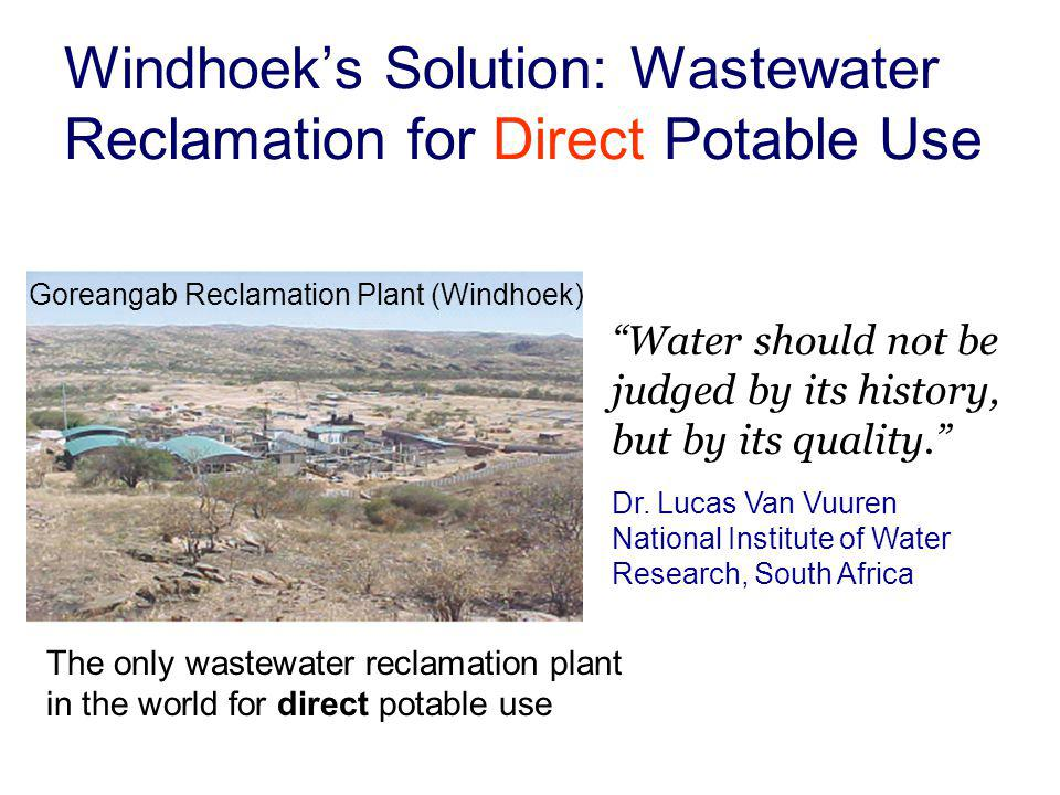 Windhoek's Solution: Wastewater Reclamation for Direct Potable Use
