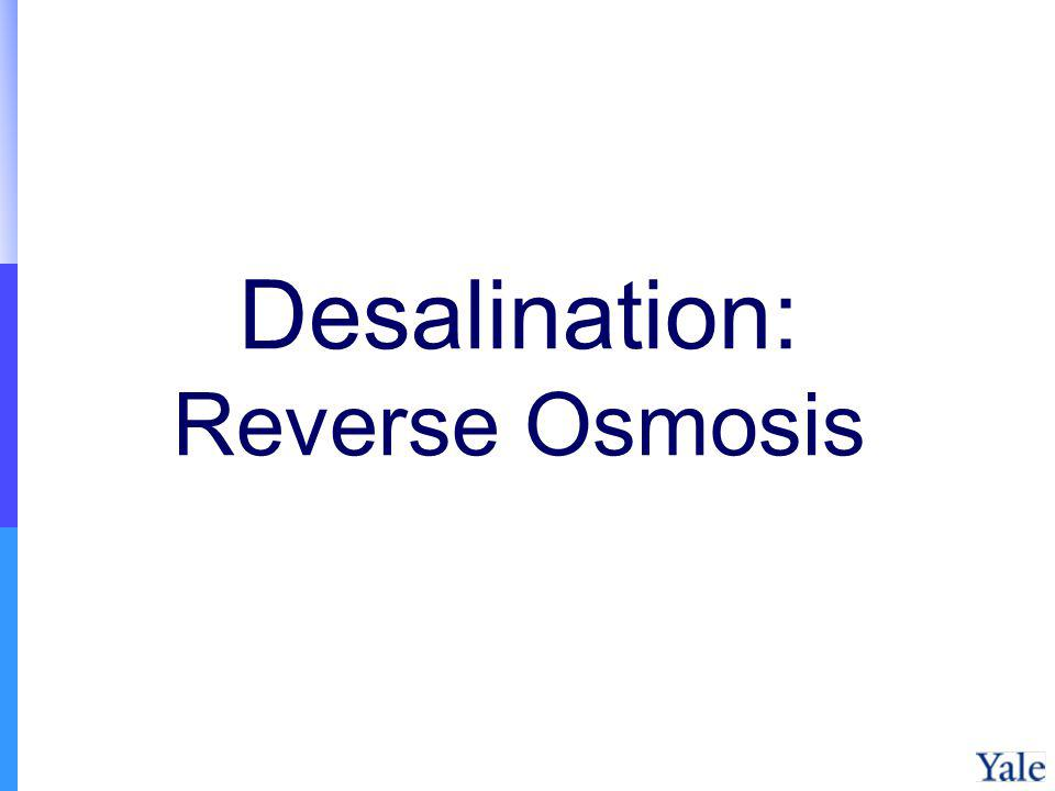 Desalination: Reverse Osmosis