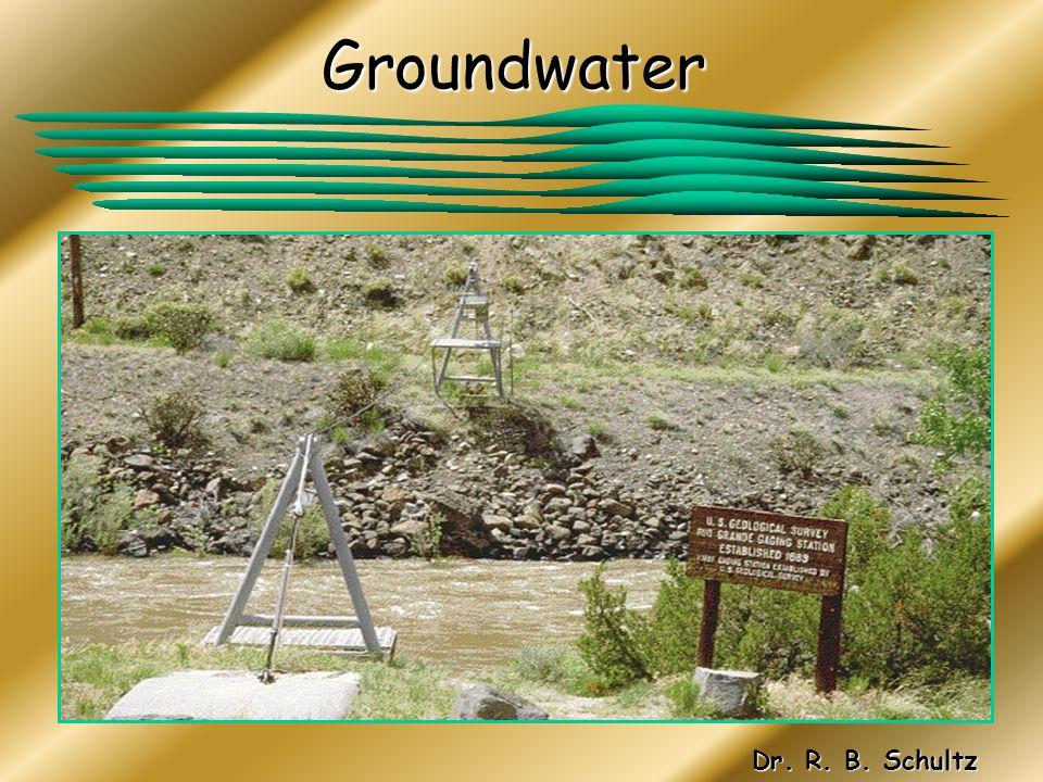 Groundwater Dr. R. B. Schultz