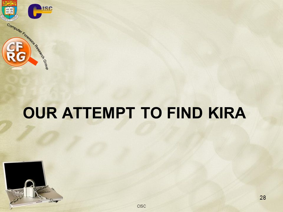 OUR ATTEMPT TO FIND KIRA