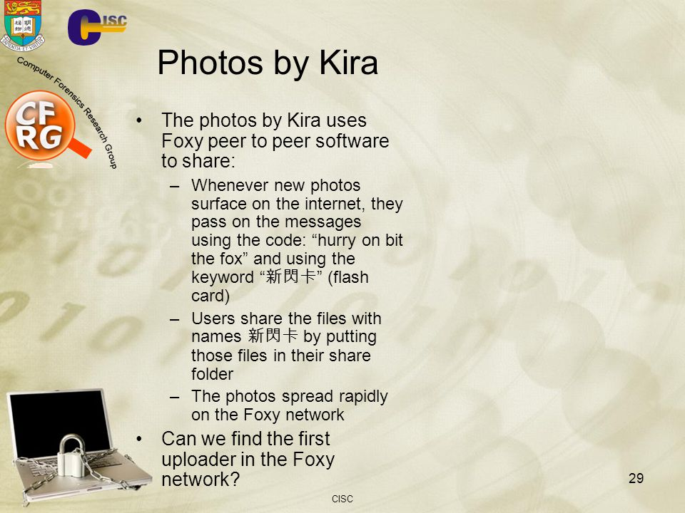 Photos by Kira The photos by Kira uses Foxy peer to peer software to share: