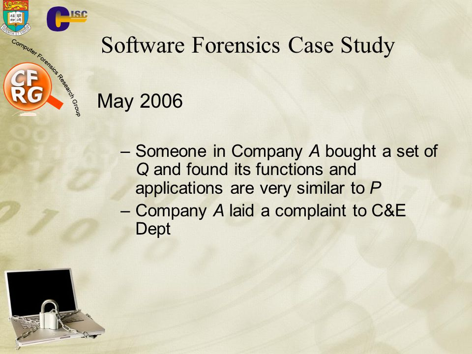 Software Forensics Case Study